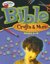 Bible Crafts and More (Ages 3-6) (Heartshaper Series)