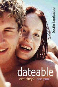 Dateable: Are They? Are You?