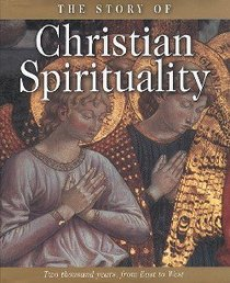 The Story of Christian Spirituality