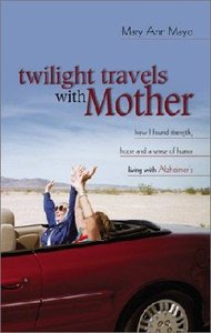 Twilight Travels With Mother
