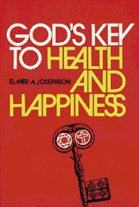 Gods Key to Health and Happiness