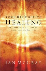 Your Redemptive Healing