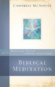 Bste: Biblical Meditation (Biblical Truths Simply Explained Series)
