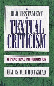 Old Testament Textual Criticism: Practical Introduction