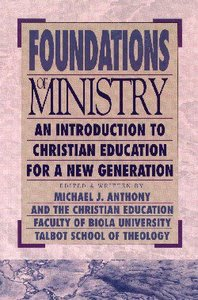 Foundations of Ministry