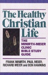The Healthy Christian Life