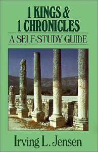 Self Study Guide 1 Kings & 1 Chronicles (Self-study Guide Series)