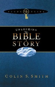 Unlocking the Bible Story Study Guide (Volume 3) (Unlocking The Bible Story Series)