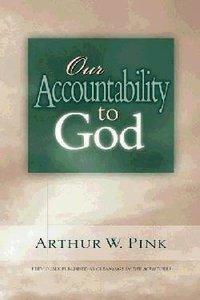 Our Accountabilty to God