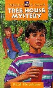 The Tree House Mystery (1999) (#31 in Sugar Creek Gang Series)