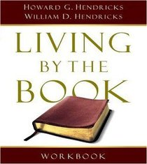 Living By the Book (Revised 2007) (Workbook)