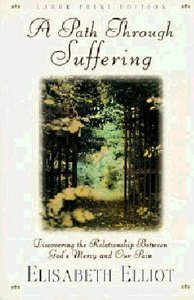 A Path Through Suffering (Large Print)