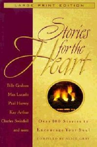 Stories For the Heart (Large Print)