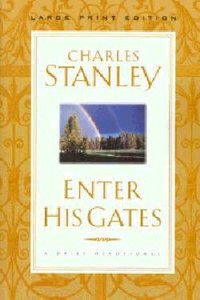 Enter His Gates (Large Print)