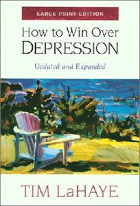 How to Win Over Depression (Large Print)