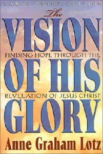 The Vision of His Glory (Large Print)