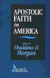 Apostolic Faith in America