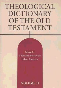 Theological Dictionary of the Old Testament (#02 in Theological Dictionary Of The Old Testament Series)