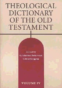 Theological Dictionary of the Old Testament (#04 in Theological Dictionary Of The Old Testament Series)