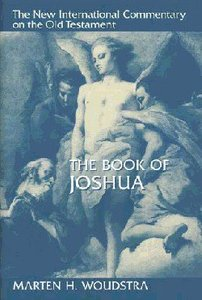 The Book of Joshua (New International Commentary On The Old Testament Series)