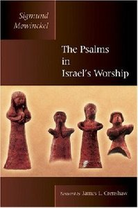 The Psalms in Israels Worship (Biblical Resource Series)