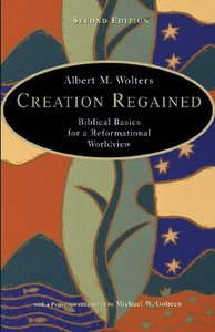 Creation Regained (2nd Edition)