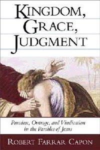 Kingdom, Grace, Judgement
