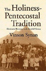 Holiness Pentecostal Tradition ,The
