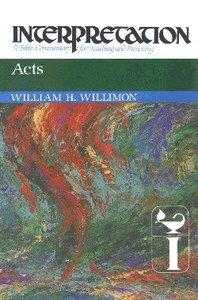 Acts (Interpretation Bible Commentaries Series)