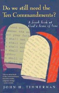 Do We Still Need the Ten Commandments?