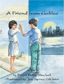A Friend From Galilee