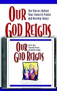 Our God Reigns (Book & Cd)