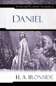 Daniel (Ironside Expository Commentary Series)
