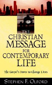 The Christian Message For Contemporary Life