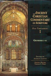 Accs OT: Genesis 1-11 (Ancient Christian Commentary On Scripture: Old Testament Series)