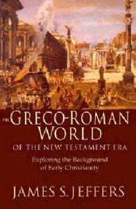 Greco-Roman World of the New Testament