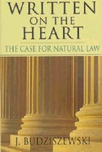 Written on the Heart: Case For Natural Law
