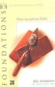 How We Got Our Bible (Bible 101 Series)