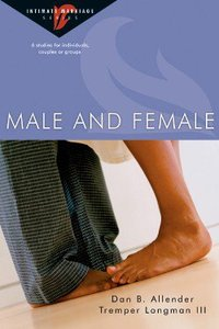 Male and Female (Intimate Marriage Series)