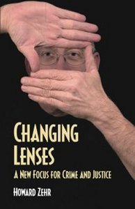 Changing Lenses: A New Focus For Crime & Justice
