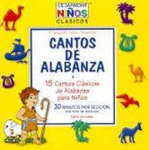 Cedarmont Kids: Cantos De Alabanza (Songs of Praise Spanish) (Kids Classics  Series)