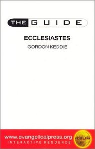 Guide: Ecclesiastes (The Guide Old Testament Series)