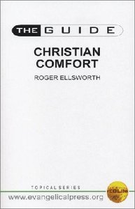 Guide: Christian Comfort (The Guide Topical Series)