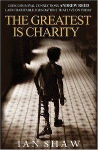 Andrew Reed: The Greatest is Charity