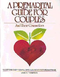 A Premarital Guide For Couples and Their Counselors