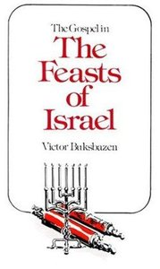 Gospel in the Feasts of Israel,The