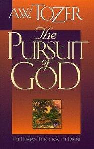 Pursuit of God (Cloth Edition)