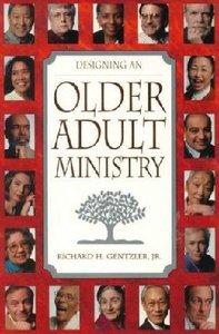 Designing An Older Adult Ministry