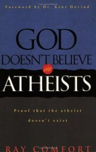 God Doesnt Believe in Atheists