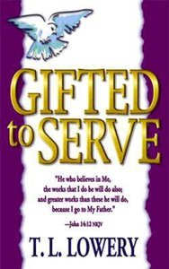 Gifted to Serve